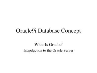 Oracle9i Database Concept