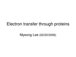 Electron transfer through proteins