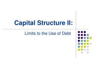 Capital Structure II: