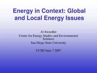 Energy in Context: Global and Local Energy Issues
