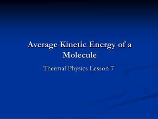 Average Kinetic Energy of a Molecule
