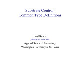 Substrate Control: Common Type Definitions
