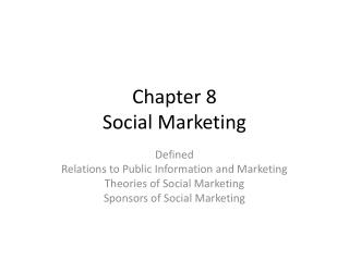 Chapter 8 Social Marketing