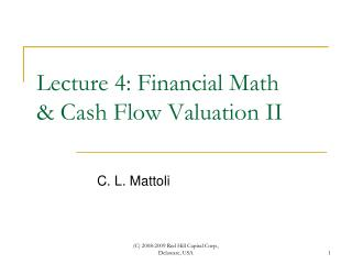 Lecture 4: Financial Math & Cash Flow Valuation II