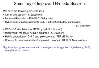 Summary of Improved H-mode Session