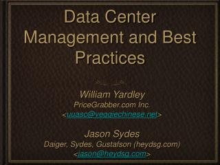 Data Center Management and Best Practices