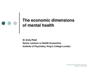 The economic dimensions of mental health