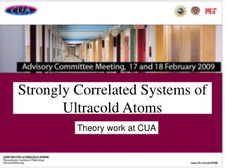 Strongly Correlated Systems of Ultracold Atoms