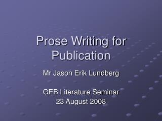 Prose Writing for Publication