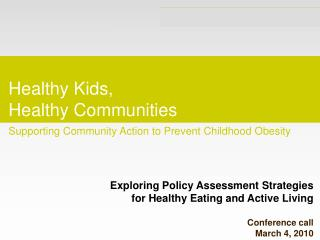 Healthy Kids, Healthy Communities