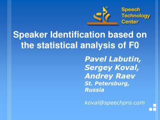 Speaker Identification based on the statistical analysis of F0