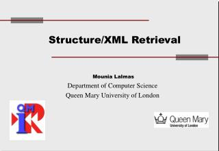 Structure/XML Retrieval