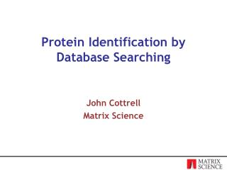 Protein Identification by Database Searching