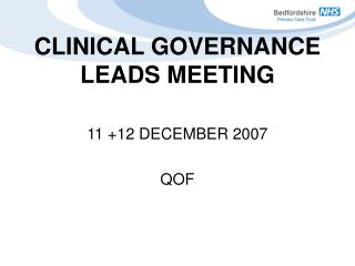 CLINICAL GOVERNANCE LEADS MEETING