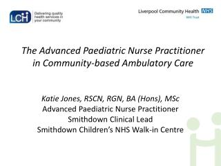 The Advanced Paediatric Nurse Practitioner in Community-based Ambulatory Care