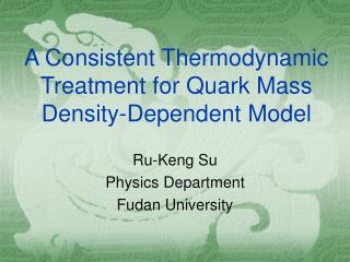 A Consistent Thermodynamic Treatment for Quark Mass Density-Dependent Model