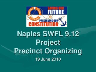 Naples SWFL 9.12 Project Precinct Organizing