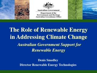 Denis Smedley Director Renewable Energy Technologies