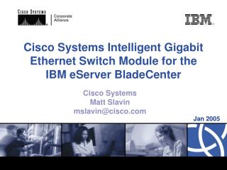 Cisco Systems Intelligent Gigabit Ethernet Switch Module for the IBM eServer BladeCenter