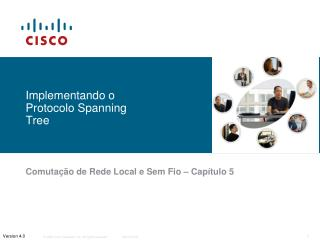Implementando o Protocolo Spanning Tree