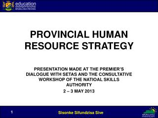 PROVINCIAL HUMAN RESOURCE STRATEGY