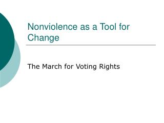 Nonviolence as a Tool for Change