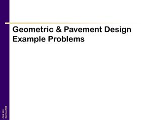Geometric & Pavement Design Example Problems