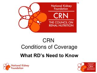 CRN   Conditions of Coverage