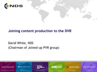 Joining content production to the DVR