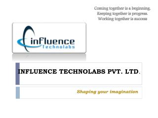 INFLUENCE TECHNOLABS PVT. LTD .