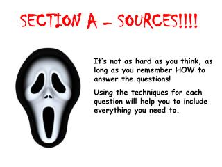 SECTION A – SOURCES!!!!