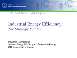 Industrial Energy Efficiency: The Strategic Solution