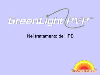 Nel trattamento dell'IPB