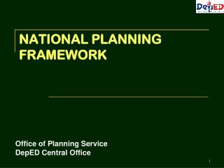 NATIONAL PLANNING FRAMEWORK
