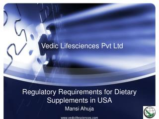 Regulatory Requirements for Dietary Supplements in USA