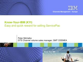 Know-Your-IBM (KYI) Easy and quick reward for selling ServicePac
