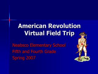 American Revolution  Virtual Field Trip