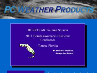 WW.PCWP.COM PC Weather Products George Sambataro