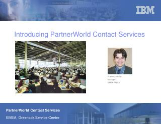 Introducing PartnerWorld Contact Services