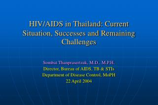 HIV/AIDS in Thailand: Current Situation, Successes and Remaining Challenges