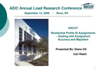AEIC Annual Load Research Conference September 12, 2006    -    Reno, NV