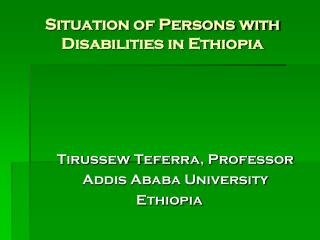 Situation of Persons with Disabilities in Ethiopia