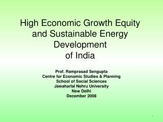 High Economic Growth Equity and Sustainable Energy Development  of India