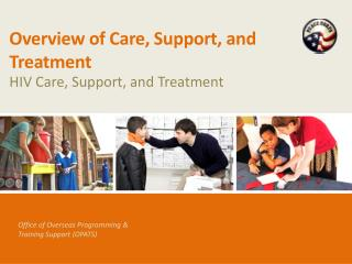 Overview of Care, Support, and Treatment
