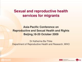Sexual and reproductive health services for migrants