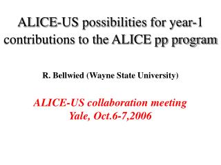 ALICE-US possibilities for year-1 contributions to the ALICE pp program