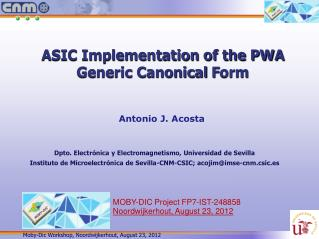 ASIC Implementation of the PWA Generic Canonical  F orm