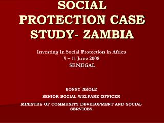 SOCIAL PROTECTION CASE STUDY- ZAMBIA