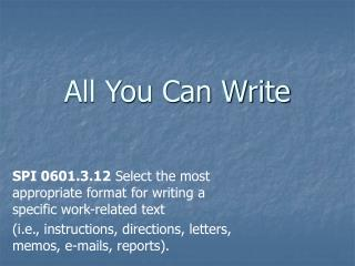 All You Can Write