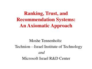 Ranking, Trust, and Recommendation Systems:  An Axiomatic Approach